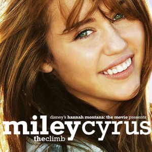Miley Cyrus  Climb Video on The Climb    By Miley Cyrus   Rosalind Wiseman