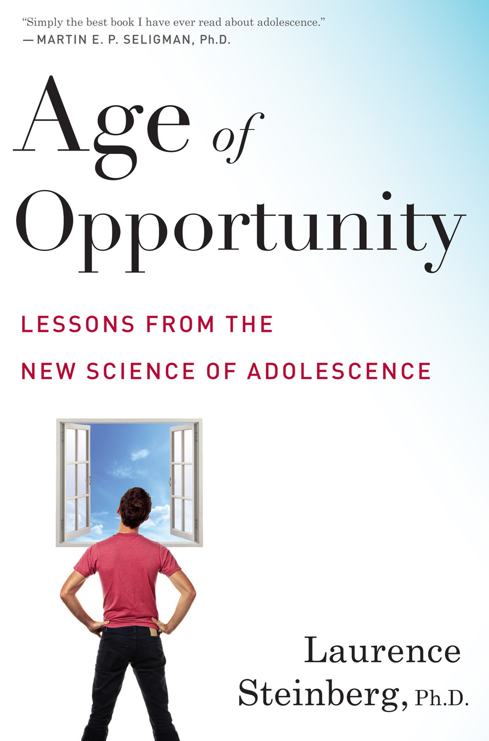 Age of Opportunity by  Laurence Steinberg PhD
