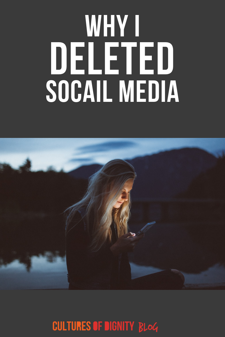 Why I Deleted Social Media