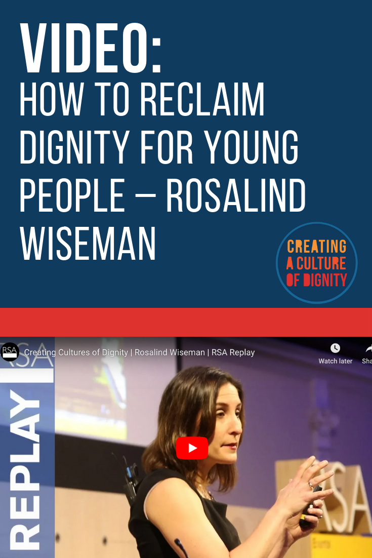 Young people are searching for ways to connect with adults who are competent, courageous, and ethical. Courageous conversations are vital if we truly want to create communities of dignity for ourselves and our children. Listen to Rosalind Wiseman at the RSA on how to reclaim dignity.